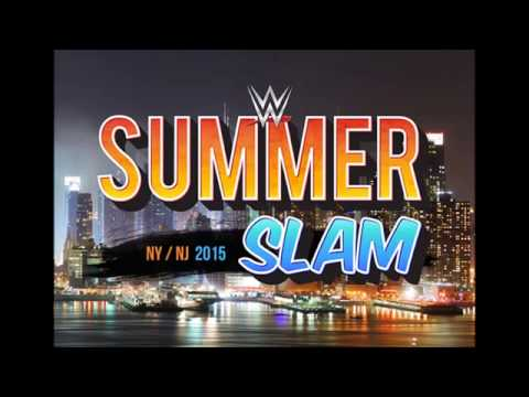 WWE SummerSlam 2015 Official Theme Song:...