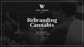 Re-branding Cannabis 01 - Naming Process