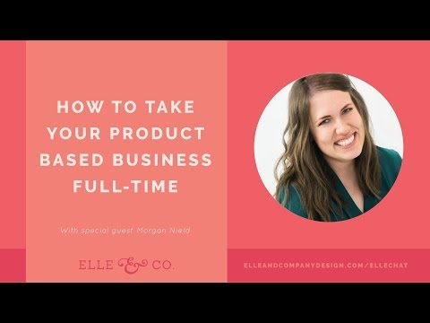 How to Take Your Product-Based Business Full-Time