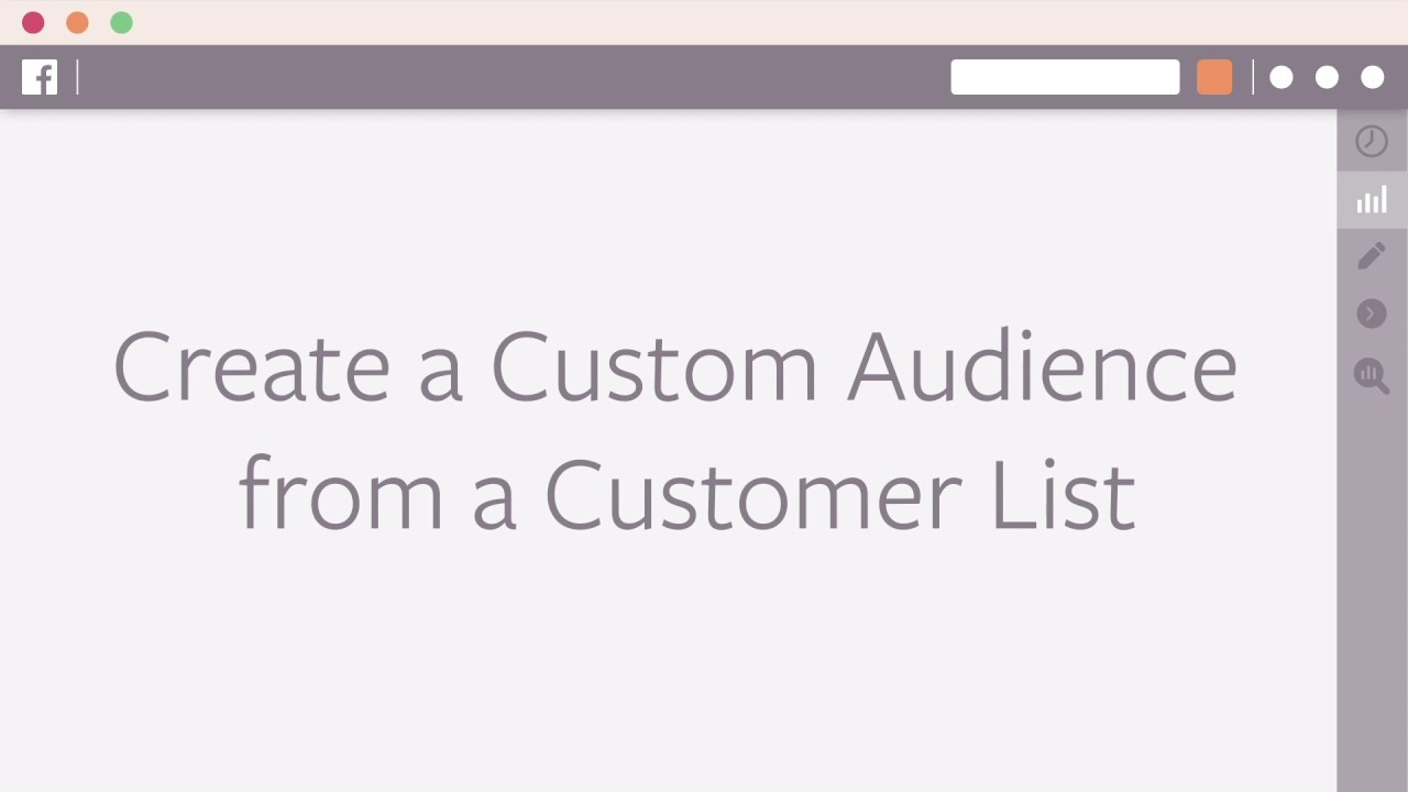 How to Create a Custom Audience from a Customer List in Facebook Ads Manager