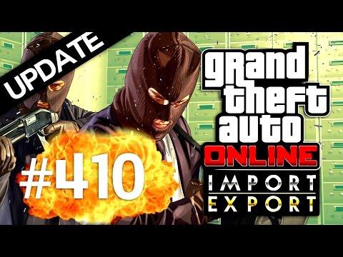 UPDATE-ul E AICI! Import - Export | GTA Online | Ep 410
