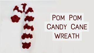 DIY Candy Cane Pom Pom Wreath | Christmas Knitting Crafts!