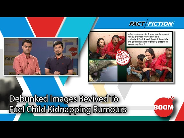 Debunked Images Revived To Fuel Child Kidnapping Rumours