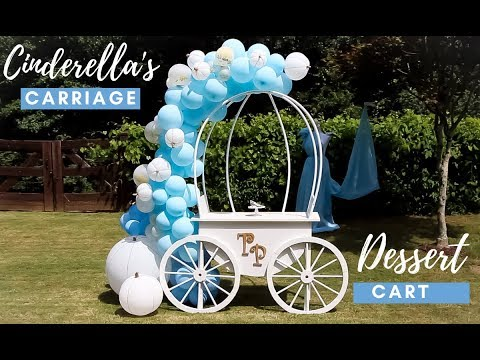 Cinderella's Carriage Dessert Cart Tutorial | Dessert Cart DIY