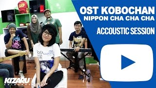 Download Video OST KOBOCHAN Nipon Cha Cha Indonesian Version Accoustic Session by HoneybeaT MP3 3GP MP4
