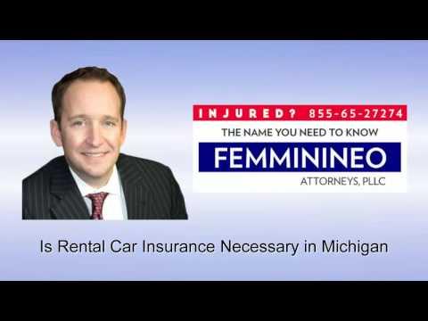 Is Rental Car Insurance Necessary in Michigan | 85565CRASH.com