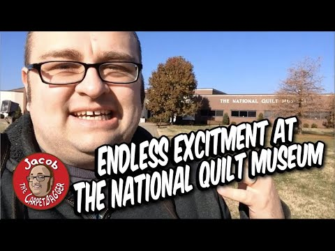 Endless Excitment at the National Quilt Museum