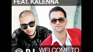 DJ Antoine ft. Timati & Kalenna - Welcome St. Tropez