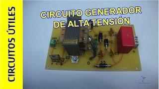 Circuitos Utiles 16. Generador de alta tension