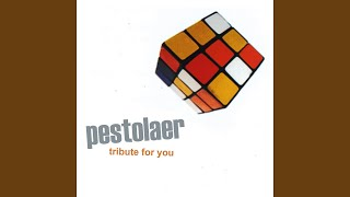 Tribute For You Pestolaer