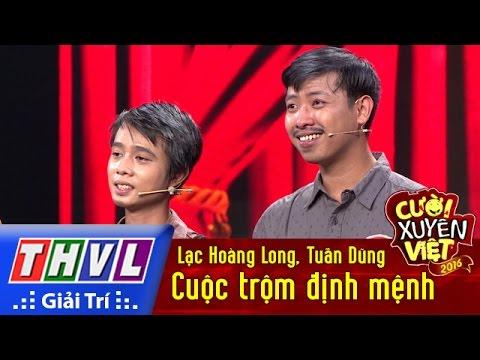 THVL | Cười xuyên Việt 2016 – Tập 9: Cuộc trộm định mệnh – Lạc Hoàng Long, Tuấn Dũng