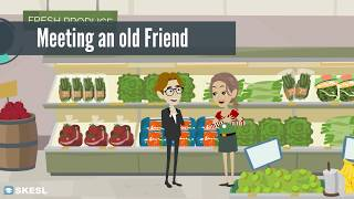 English Conversation Lesson 2:  Meeting an Old Friend