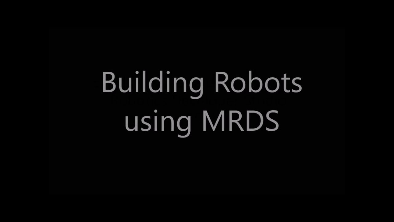 Microsoft Robotics Developer Studio Tutorial, Part 1