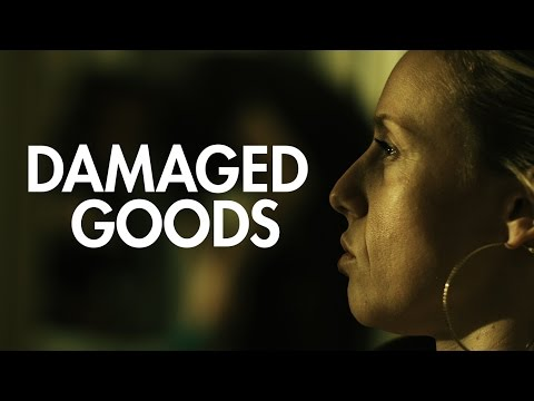 Damaged Goods (Award-Winning Short Film - 2016): Sexual Exploitation Awareness Project