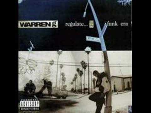 Warren G Ft Nate Dogg  Regulators