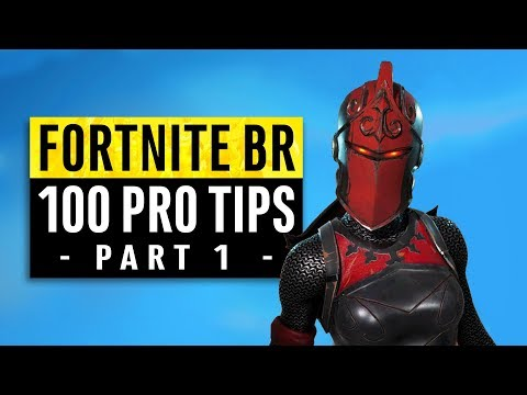 Fortnite Battle Royale | 100 Pro Tips To Give You The Edge (Part 1)