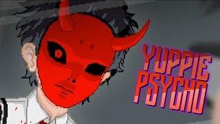 ИГРА НА ПОВЫШЕНИЕ ► Yuppie Psycho 8