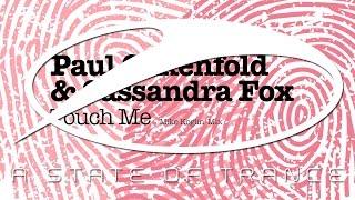 Paul Oakenfold & Cassandra Fox - Touch Me (Mike Koglin 2.0 Remix) [ASOT681]