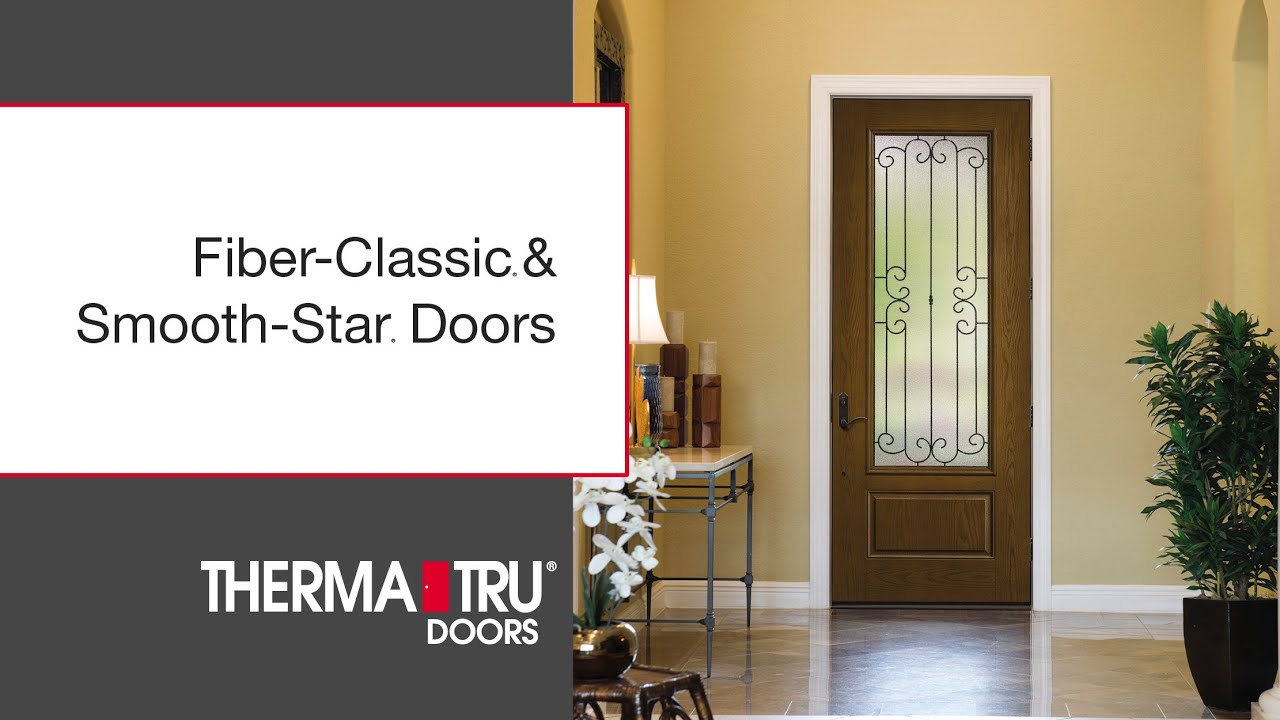 Therma Tru Fiber Classic U0026 Smooth Star Doors