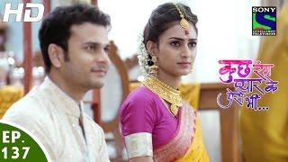 Kuch Rang Pyar Ke Aise Bhi - कुछ रंग प्यार के ऐसे भी - Episode 137 - 7th September, 2016