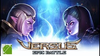 VERSUS Epic Battle - Android Gameplay FHD