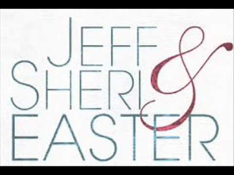 -- It Takes Love To Know Love==Jeff & Sheri Easter --