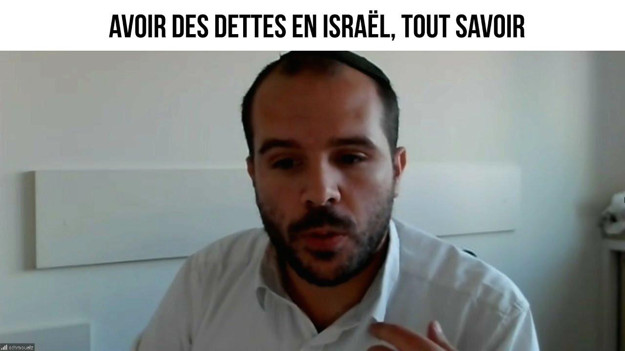 Avoir des dettes en Israël, tout savoir - cdd#16