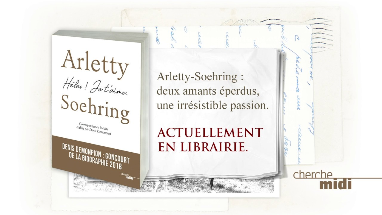 Trailer Arletty Soehring Une Passion Irresistible Youtube