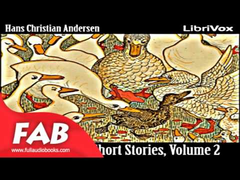 Hans Christian Andersen Fairytales and Short Stories Volume 2, 1844 to 1847