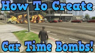 """""""GTA 5"""" How To Make Any Car A Time Bomb! ( Awesome Trick ) ( """"Grand Theft Auto 5"""" )"""