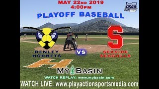 HENLEY HORNETS vs SEASIDE SEAGULLS (PLAYOFF BASEBALL) (MAY 22 2019) thumbnail