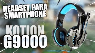 Review Headset Gaming para Smartphone (Kotion Each G9000)