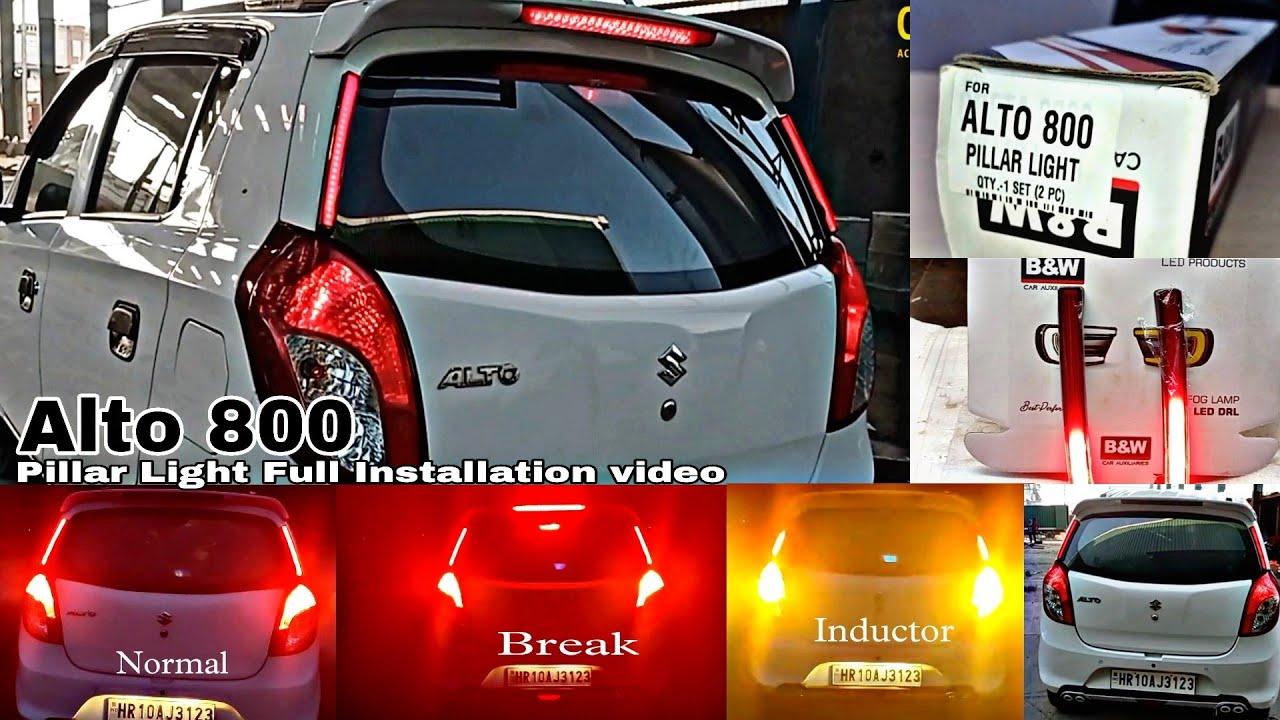Alto 800 Pillar Light With Running Inductor    Car Accessories    Full installation video