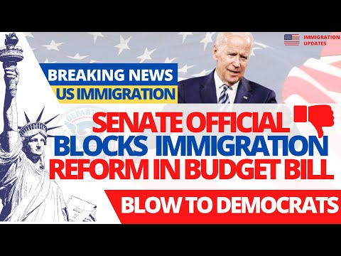 [BAD NEWS] US Immigration : Senate Blocks Immigration Reform In Budget Bill   Green Card Backlogs