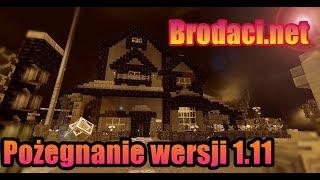 🌹 Brodaci.net Ostatni raz mój domek z wersji 1.11 🌹