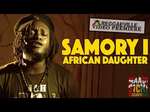 Mix - Samory I - African Daughter [Official Video 2015]