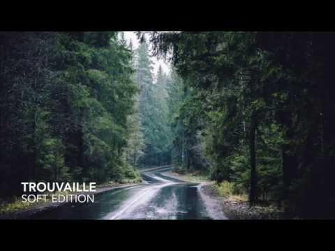 TROUVAILLE - INDIE POP/ROCK ALTERNATIVE COMPILATION 2016 (SOFT EDITION)