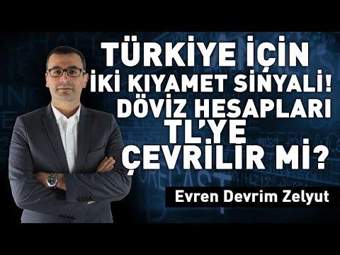 Türkiye için iki kıyamet sinyali! Döviz hesapları TL'ye çevrilir mi?