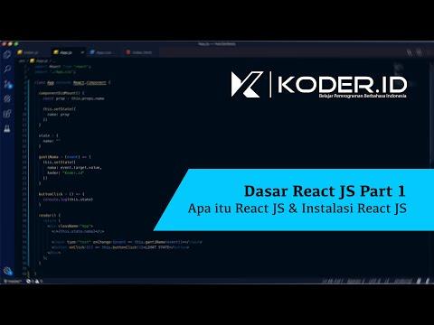 Dasar React JS PART 1: Apa itu React JS & Instalasi React JS thumbnail
