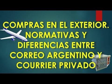 COMPRAR EN EL EXTERIOR: NORMATIVAS Y DIFERENCIAS ENTRE CORREO ARGENTINO Y COURRIERS PRIVADOS 2020