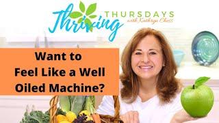 Want to Feel Like a Well Oiled Machine?