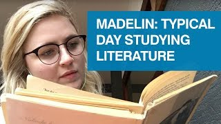 Madelin: typical day studying literature. Studying for my Masters at the University of Glasgow