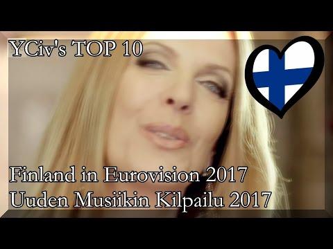 Finland in Eurovision 2017 - YCiv's TOP 10 - UMK 2017 - Uuden Musiikin Kilpailu - YouTube