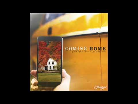 J-Wright- Coming Home (Feat. Alex Preston)