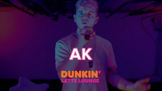 AK Performs At The Dunkin Latte Lounge