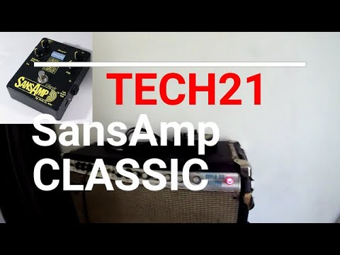 Tech21 Sans Amp Classic Pedal--DEMO and REVIEW