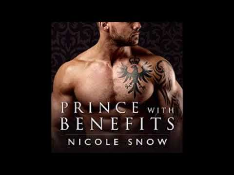 Prince With Benefits Audiobook By Nıcole Snow