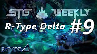 STG Weekly #9: R-Type Delta - player: Ghegs