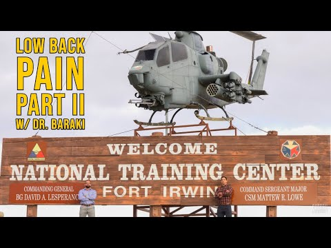 Dr. Baraki on Low Back Pain at Fort Irwin (Part II)