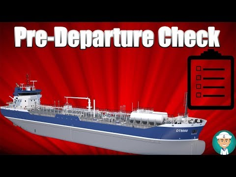 Oil Tanker Pre-Departure Check List and Departure